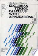 Euclidean Tensor Calculus with Applications