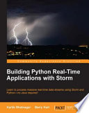 Building Python Real Time Applications with Storm