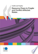 Conflict and Fragility Resource Flows to Fragile and Conflict-Affected States