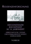 Der Konstanzer Bischofshof im 14. Jahrhundert