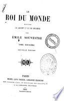 Le roi du monde histoire de l'argent et de son influence par Émile Souvestre