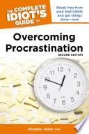 The Complete Idiot s Guide to Overcoming Procrastination  2E