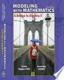 Modeling with Mathematics  A Bridge to Algebra II
