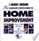 Black   Decker  the Complete Photo Guide to Home Improvement