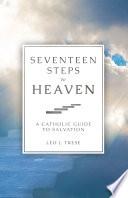 Seventeen Steps to Heaven