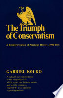 Triumph Of Conservatism : that business leaders, and not...