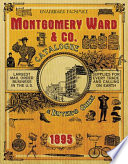Montgomery Ward   Co  Catalogue and Buyers  Guide 1895