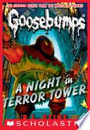 Classic Goosebumps  12  A Night in Terror Tower