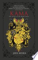 KAMA   The Story of the Kama Sutra