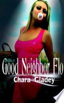 Good Neighbor Flo   Erotic Sex Story