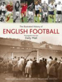 The Illustrated History of English Football
