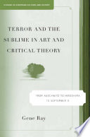 Terror And The Sublime In Art And Critical Theory book