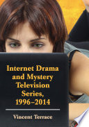 Internet Drama and Mystery Television Series  1996 2014
