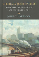 Literary Journalism and the Aesthetics of Experience
