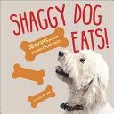 Shaggy Dog Eats