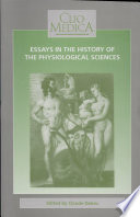 illustration du livre Essays in the History of the Physiological Sciences