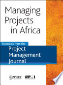 Managing Projects In Africa : collection of six articles on managing projects in...