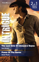 Intrigue Duo The Lost Girls Of Johnson s Bayou Power Of The Raven