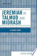 Jeremiah in Talmud and Midrash