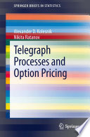 Telegraph Processes and Option Pricing