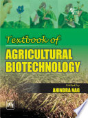 Textbook of AGRICULTURAL BIOTECHNOLOGY