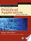 Mike Meyers Comptia A Guide Practical Application Third Edition Exam 220 702