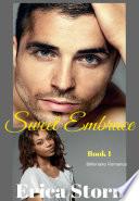 Sweet Embrace  A BWWM Billionaire Erotic Romance  Book 1