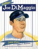 Joltin  Joe DiMaggio