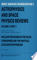 Nuclear Processes In The Solar Atmosphere And The Particle Acceleration Problem book