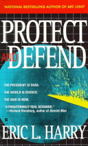 Protect and Defend