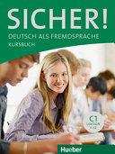 Sicher! Deutsch als Fremdsprache : niveau C1 : Lektion 1-12