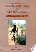 Dimensions of Human Cultures in Central India