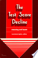 The Test Score Decline