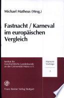 Fastnacht/Karneval im europäischen Vergleich