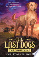 The Last Dogs  The Vanishing Book PDF
