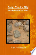 Forty Five for Fifty   45 Poems for 50 Years