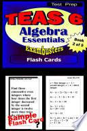 TEAS 6 Test Prep Algebra Review  Exambusters Flash Cards  Workbook 2 of 5