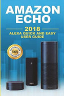 amazon echo a beginners guide to amazon echo and amazon prime membership alexa kit amazon prime users guide web services digital media amazon echo prime and kindle lending library book 6