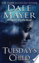 Tuesday's Child (Mystery, Thriller, Romantic Suspense)