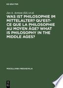 Was ist Philosophie im Mittelalter  Qu est ce que la philosophie au moyen   ge  What is Philosophy in the Middle Ages