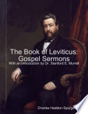The Book Of Leviticus: Gospel Sermons : every verse in the bible. when...