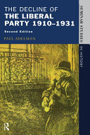 The Decline Of The Liberal Party 1910-1931