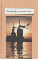 Organized Environmental Crime