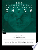 The Archaeology of Northeast China