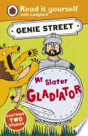 Mr Slater  Gladiator  Genie Street  Ladybird Read it yourself