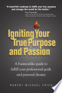 Igniting Your True Purpose and Passion