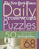 The New York Times Daily Crossword Puzzles Volume 68