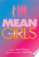 Mean Girls  A Novel