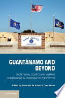 Guant  namo and Beyond