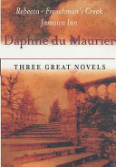 Daphne Du Maurier  Three Great Novels